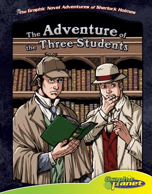 Adventure of the Three Students By Goodwin, Vincent